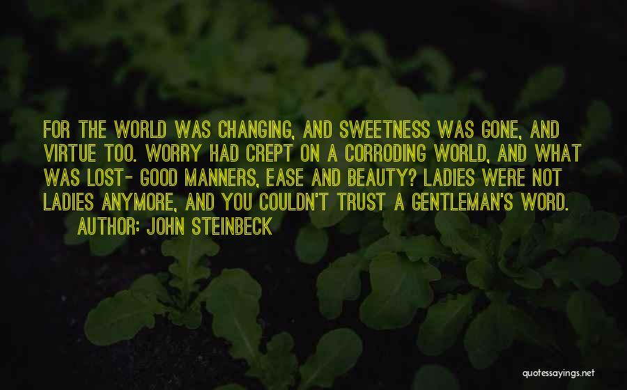 Not Anymore Quotes By John Steinbeck