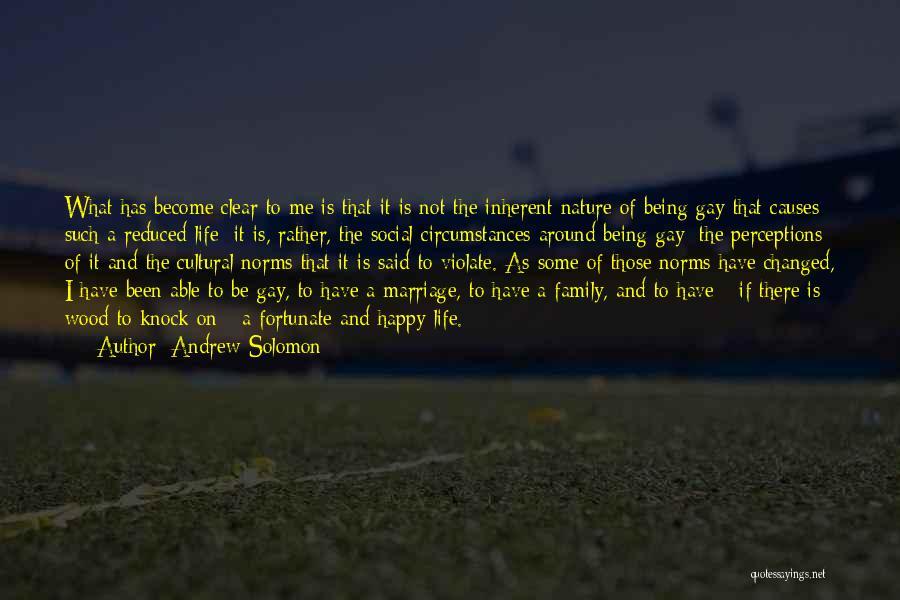 Not Be Happy Quotes By Andrew Solomon