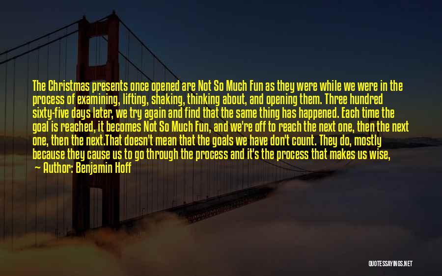 Not Be Happy Quotes By Benjamin Hoff