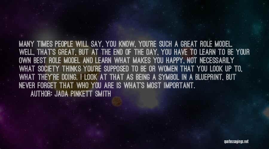 Not Be Happy Quotes By Jada Pinkett Smith