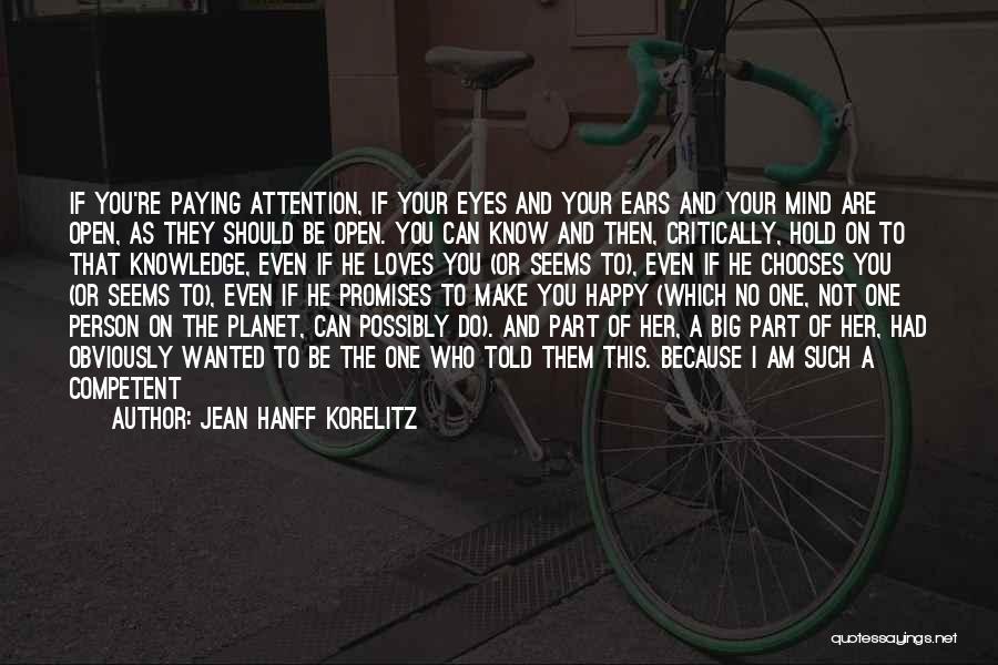 Not Be Happy Quotes By Jean Hanff Korelitz