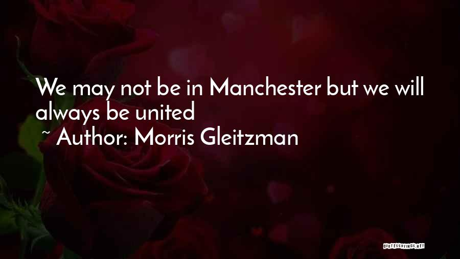 Not Be Happy Quotes By Morris Gleitzman