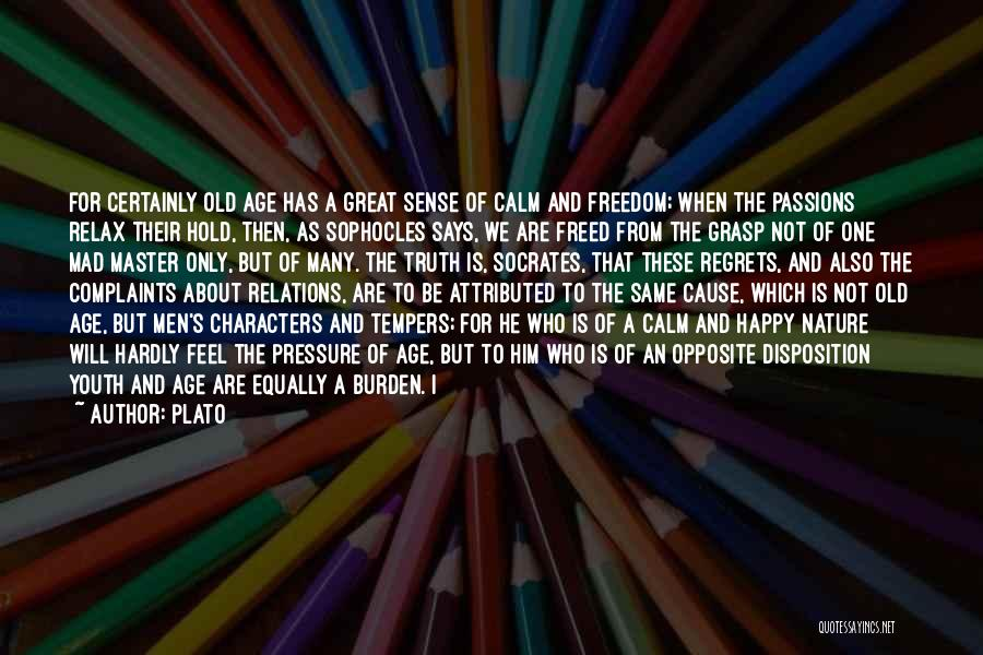 Not Be Happy Quotes By Plato