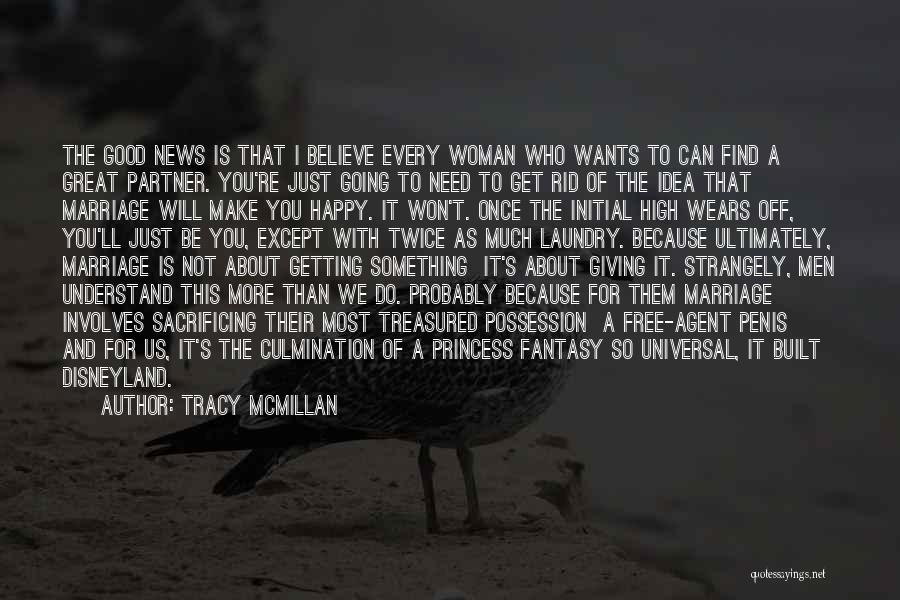 Not Be Happy Quotes By Tracy McMillan