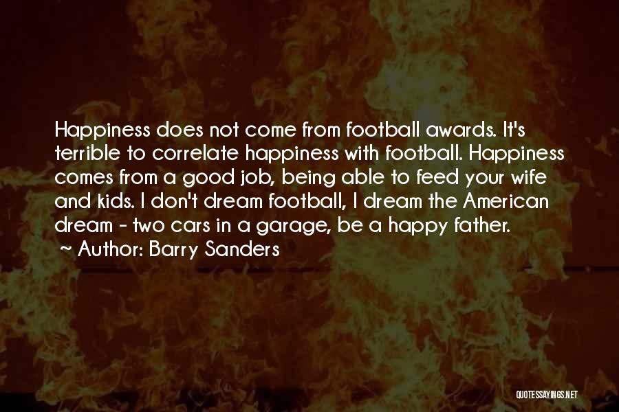 Not Being A Good Father Quotes By Barry Sanders