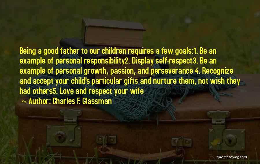 Not Being A Good Father Quotes By Charles F. Glassman