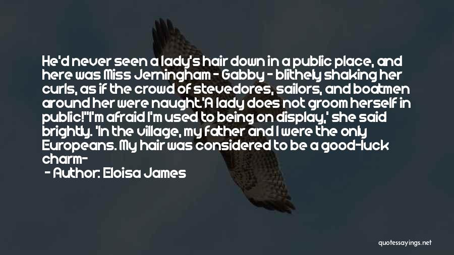 Not Being A Good Father Quotes By Eloisa James