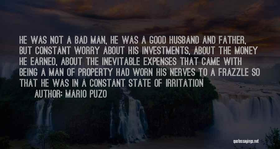 Not Being A Good Father Quotes By Mario Puzo