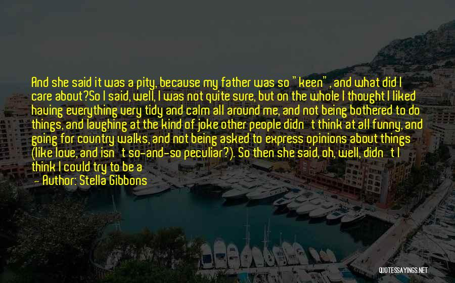 Not Being A Good Father Quotes By Stella Gibbons