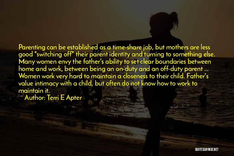 Not Being A Good Father Quotes By Terri E Apter