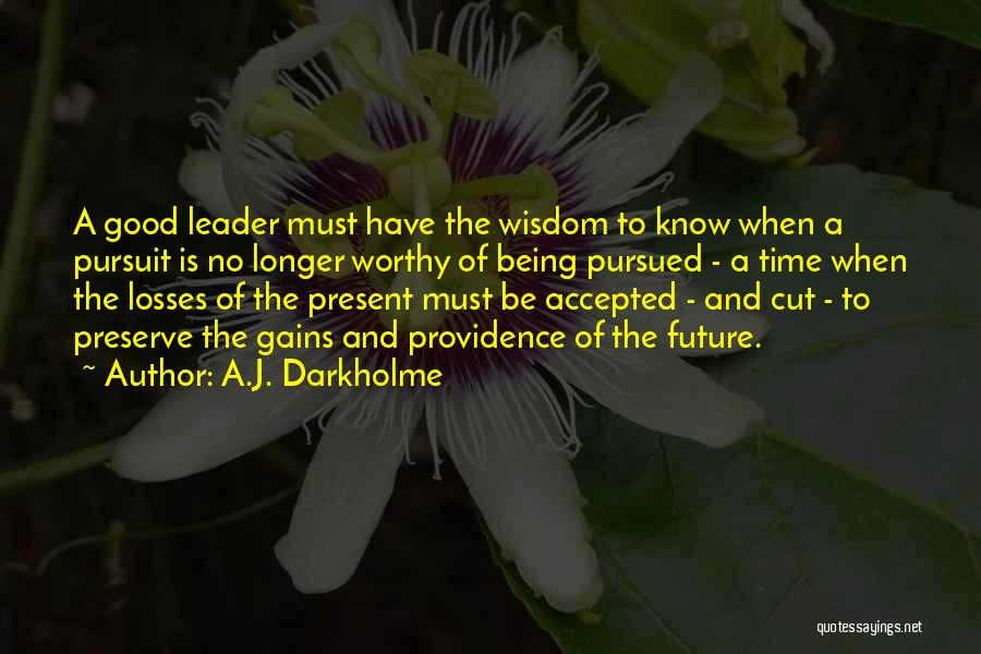 Not Being A Good Leader Quotes By A.J. Darkholme