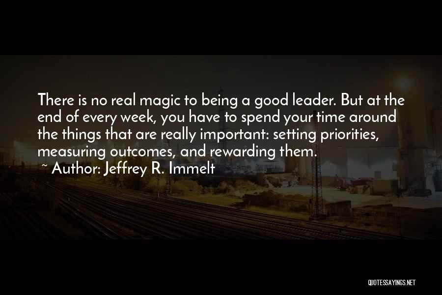 Not Being A Good Leader Quotes By Jeffrey R. Immelt