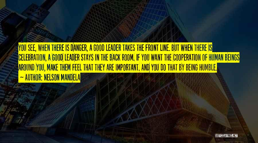 Not Being A Good Leader Quotes By Nelson Mandela