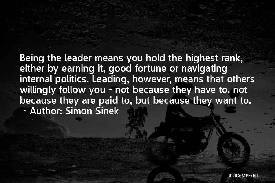 Not Being A Good Leader Quotes By Simon Sinek