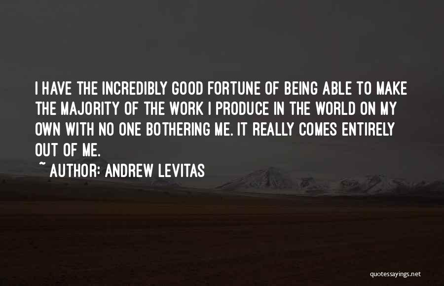 Not Being Able To Do What You Want Quotes By Andrew Levitas