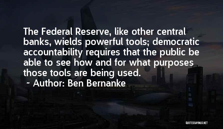 Not Being Able To Do What You Want Quotes By Ben Bernanke