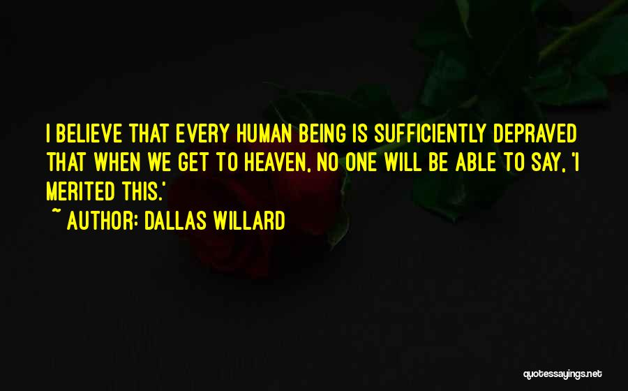 Not Being Able To Do What You Want Quotes By Dallas Willard