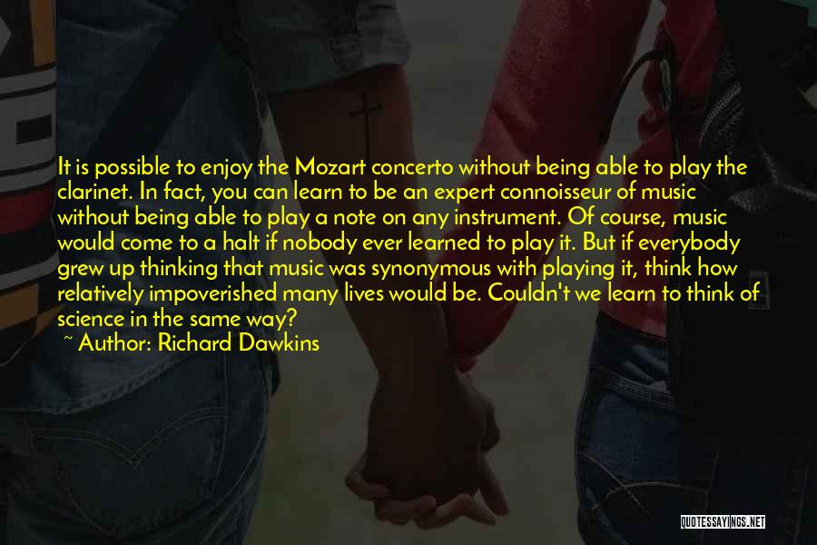 Not Being Able To Do What You Want Quotes By Richard Dawkins