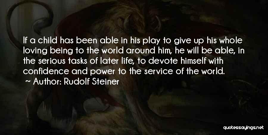 Not Being Able To Do What You Want Quotes By Rudolf Steiner