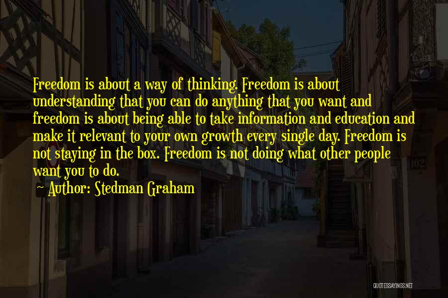 Not Being Able To Do What You Want Quotes By Stedman Graham