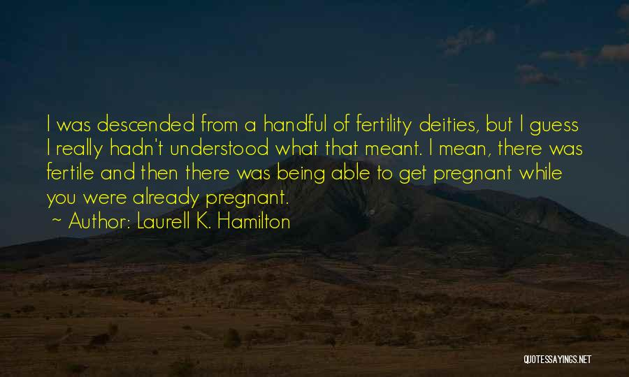 Top 6 Quotes & Sayings About Not Being Able To Get Pregnant