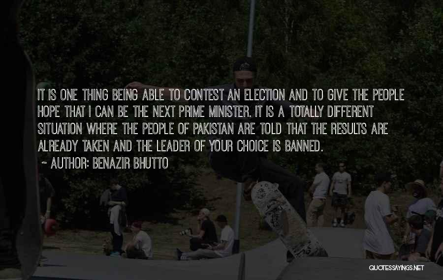 Not Being Able To Give Up On Someone Quotes By Benazir Bhutto