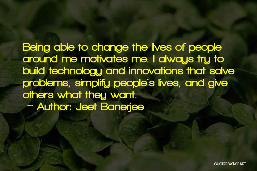 Not Being Able To Give Up On Someone Quotes By Jeet Banerjee