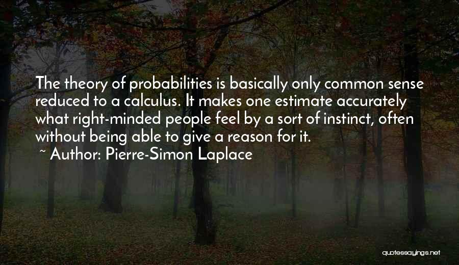 Not Being Able To Give Up On Someone Quotes By Pierre-Simon Laplace