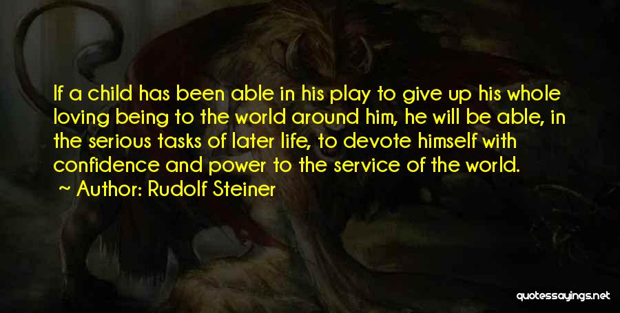 Not Being Able To Give Up On Someone Quotes By Rudolf Steiner