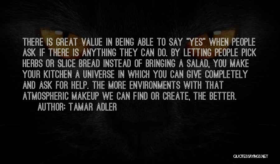 Not Being Able To Give Up On Someone Quotes By Tamar Adler