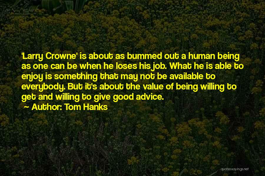 Not Being Able To Give Up On Someone Quotes By Tom Hanks