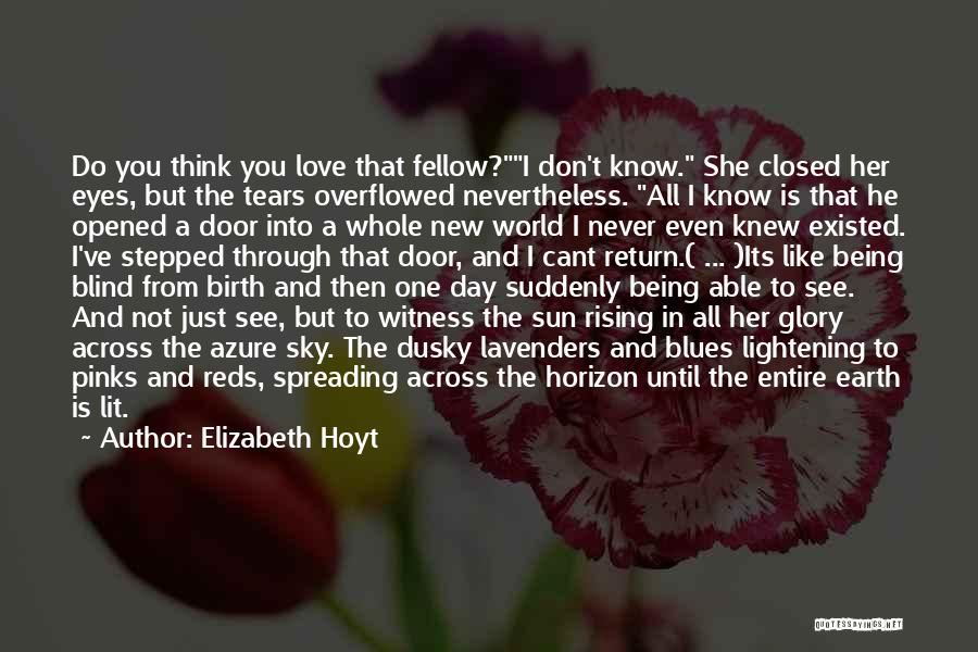 Not Being Able To Love Again Quotes By Elizabeth Hoyt