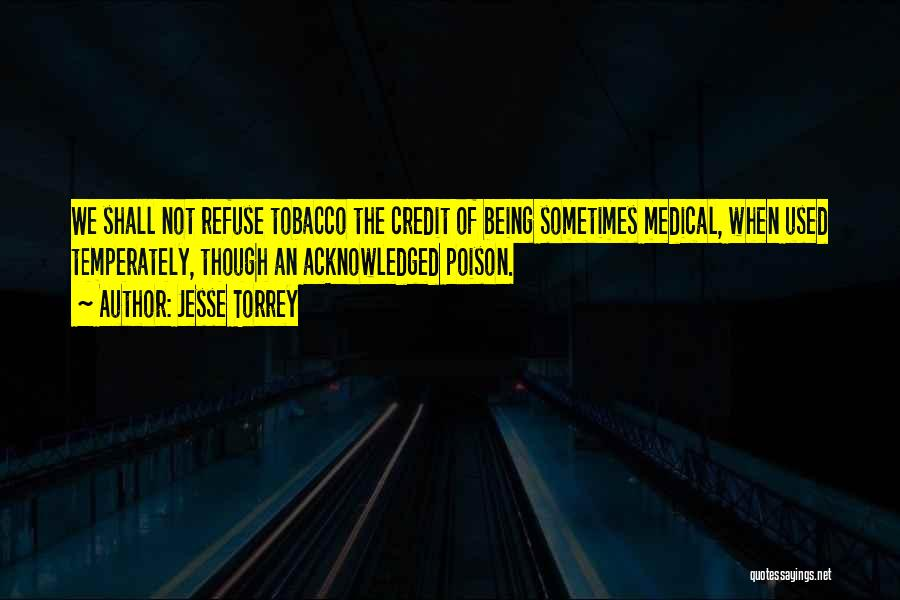 Not Being Acknowledged Quotes By Jesse Torrey