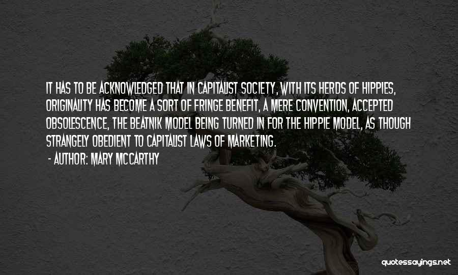 Not Being Acknowledged Quotes By Mary McCarthy