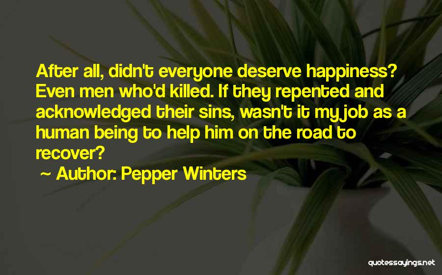 Not Being Acknowledged Quotes By Pepper Winters
