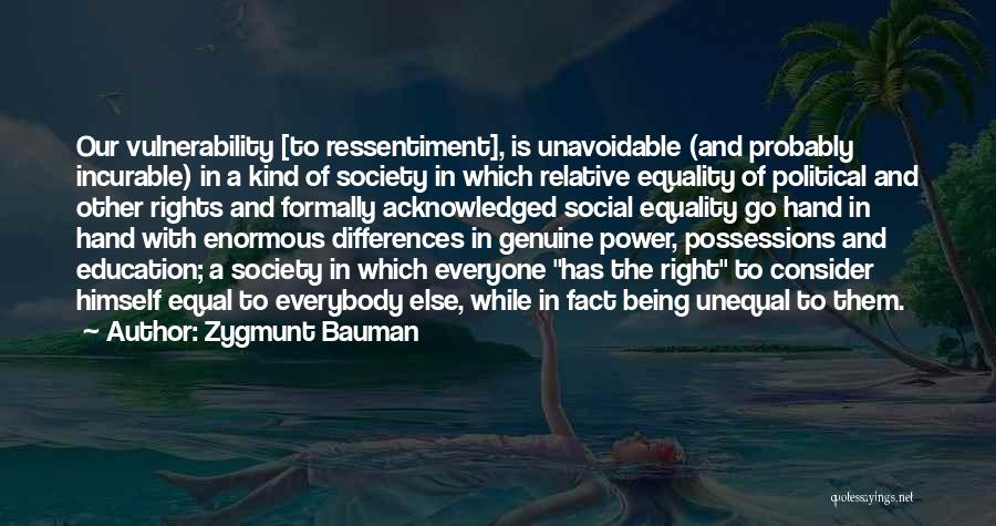 Not Being Acknowledged Quotes By Zygmunt Bauman