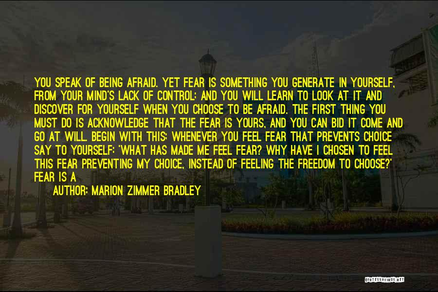 Not Being Afraid To Be Yourself Quotes By Marion Zimmer Bradley