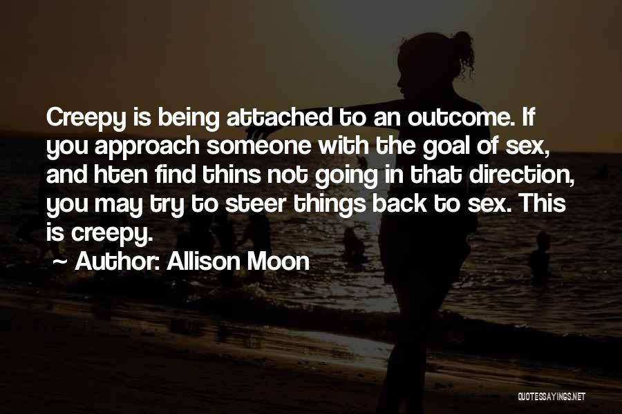 Not Being Attached To Someone Quotes By Allison Moon