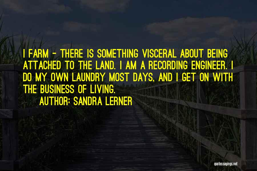 Not Being Attached To Someone Quotes By Sandra Lerner