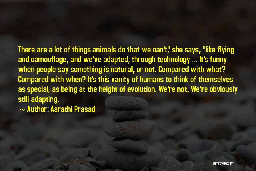 Not Being Compared Quotes By Aarathi Prasad