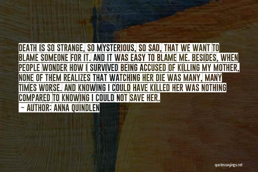 Not Being Compared Quotes By Anna Quindlen