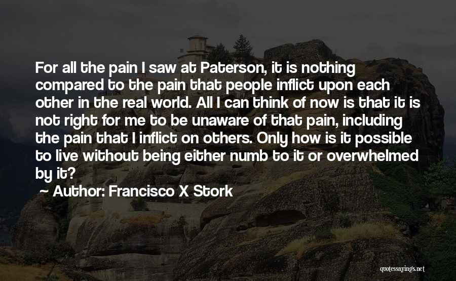 Not Being Compared Quotes By Francisco X Stork