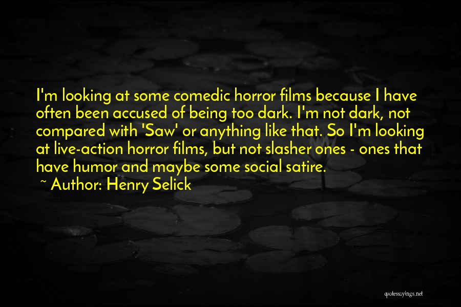 Not Being Compared Quotes By Henry Selick