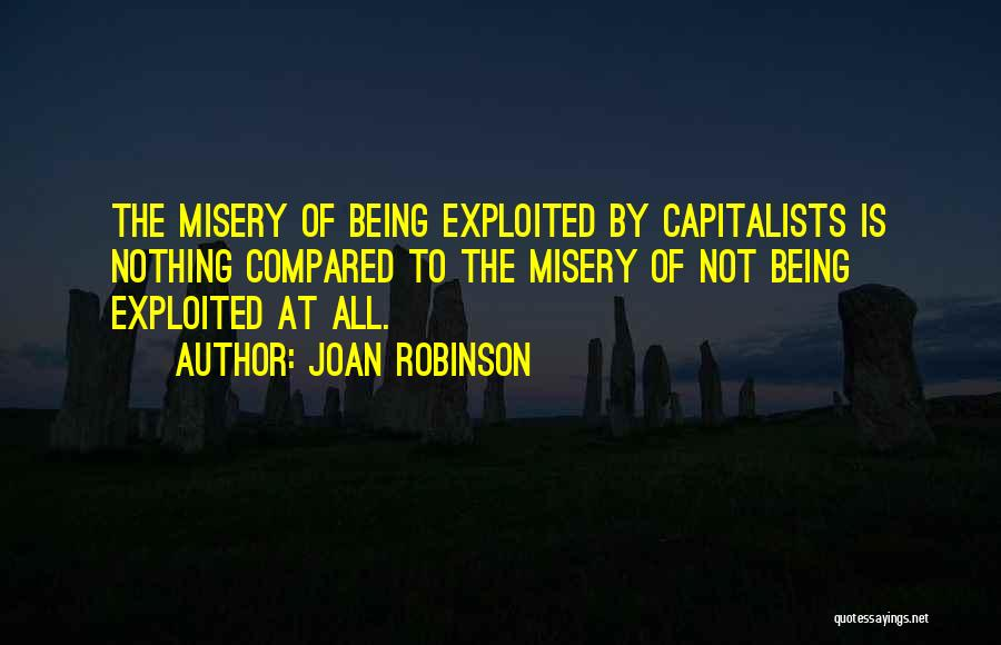 Not Being Compared Quotes By Joan Robinson