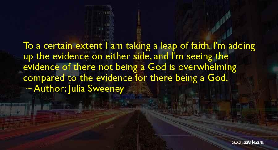 Not Being Compared Quotes By Julia Sweeney