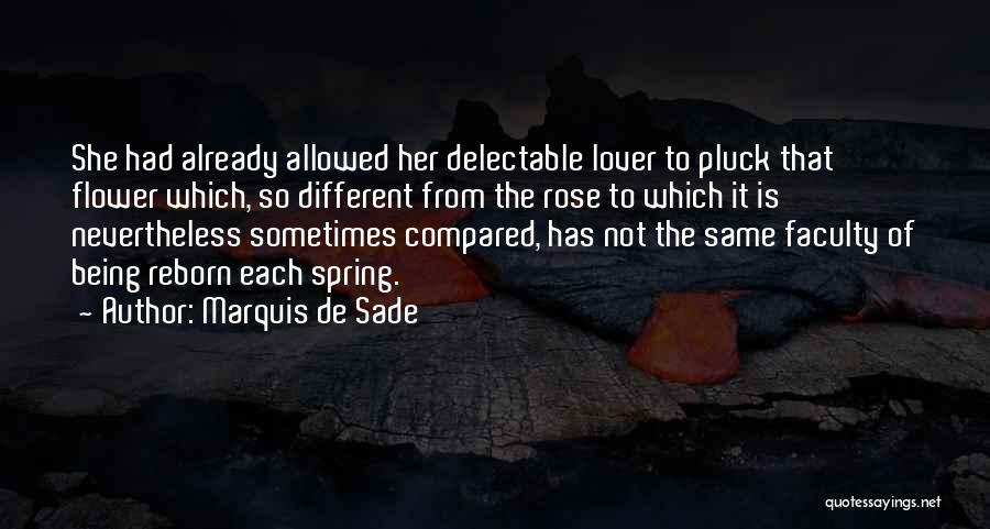 Not Being Compared Quotes By Marquis De Sade