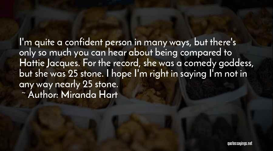 Not Being Compared Quotes By Miranda Hart