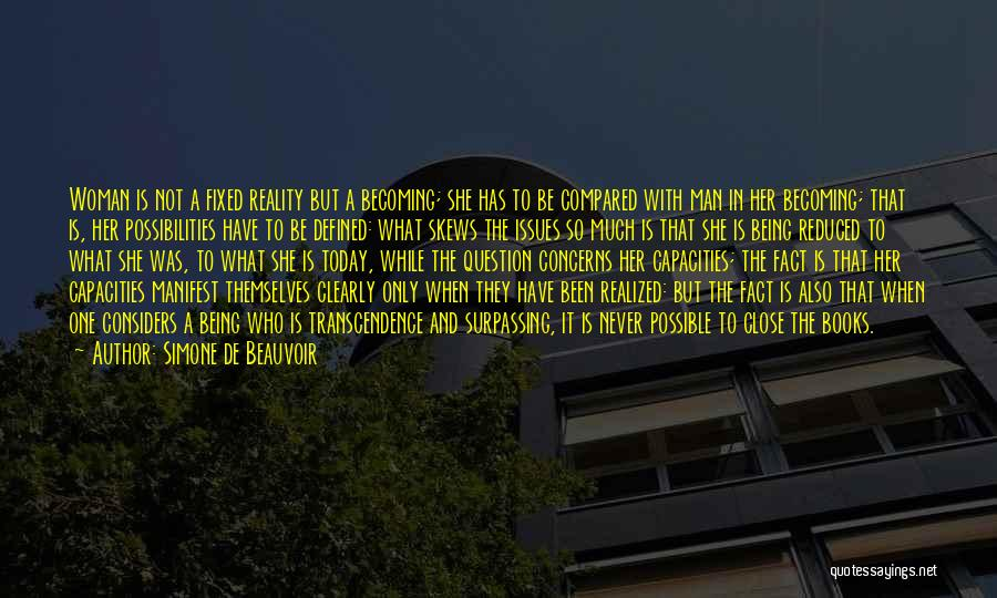 Not Being Compared Quotes By Simone De Beauvoir