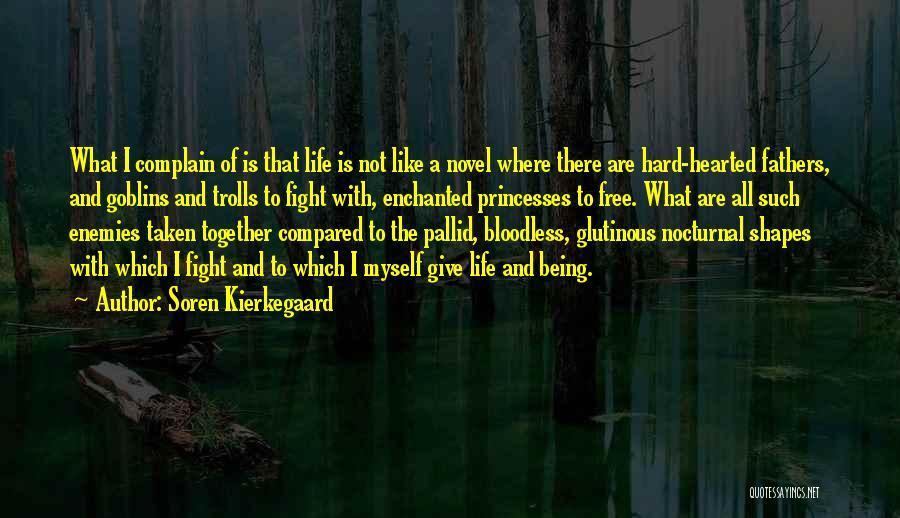 Not Being Compared Quotes By Soren Kierkegaard