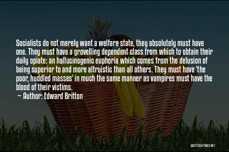Not Being Dependent Quotes By Edward Britton